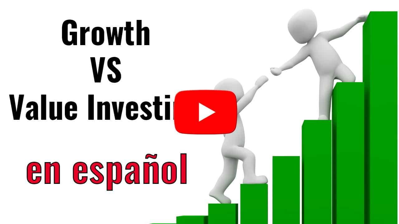 Value investing vs Growth investing español