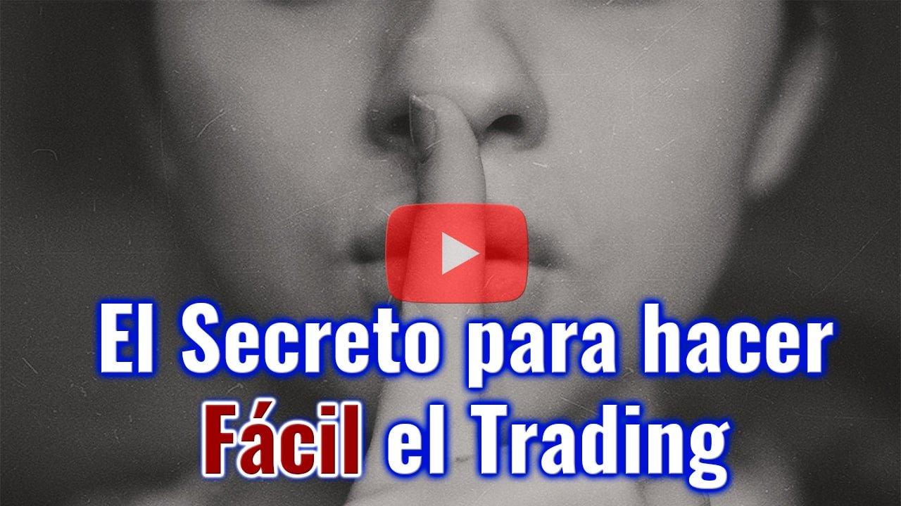 El SECRETO para hacer FÁCIL el TRADING